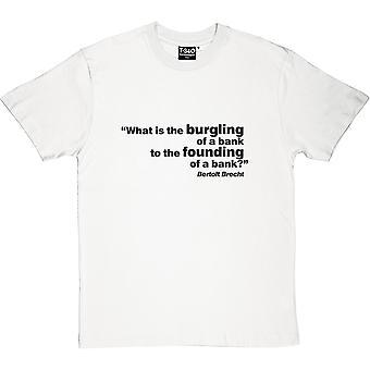 T-shirt banco de Brecht citação masculina