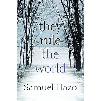 They Rule the World by Samuel Hazo - 9780815634928 Book