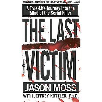 Ostatnia ofiara - prawdziwe dociekania Serial zabijania