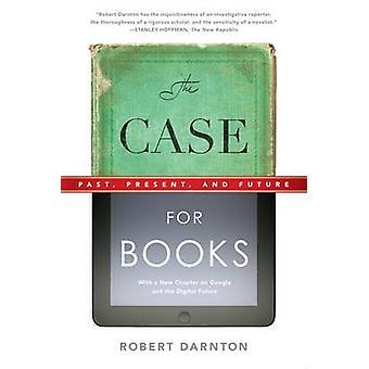 Bei Bücher - Vergangenheit - Gegenwart- und Zukunft von Robert Darnton - 9