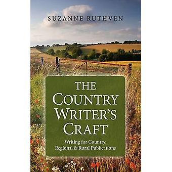 Land författarens hantverk - skriva för land - regionala & landsbygdens Pu