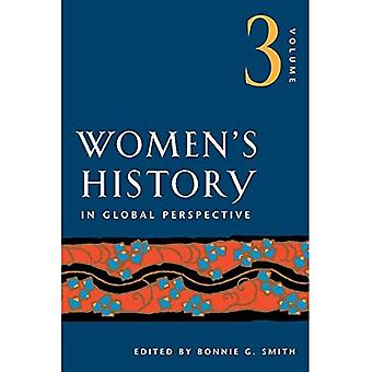 Women's History in Global Perspective: v. 3