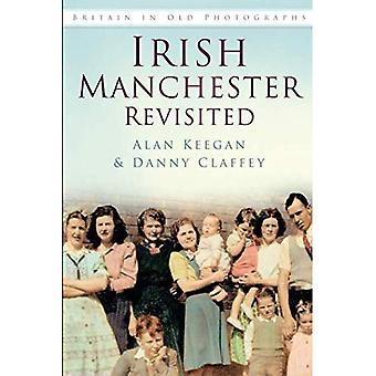 Irish Manchester Revisited (Britain in Old Photographs)
