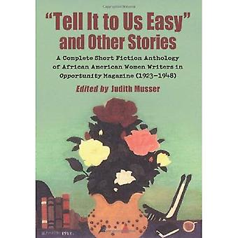 Tell It to Us Easy and Other Stories