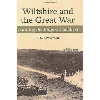 WILTSHIRE i Wielkiej Wojny: Szkolenia żołnierzy Imperium