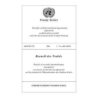 Fördragssamling 2725: Fördrag och internationella avtal registrerade eller arkiverat och inspelade med sekretariatet...