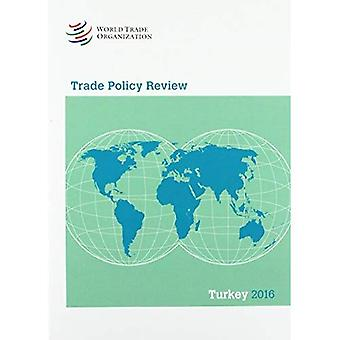 Trade Policy Review - Turkey 2016