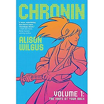 Chronin Volume 1: The Knife at Your Back (Chronin)