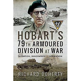 Hobarts 79: e Armoured Division i krig: uppfinning, Innovation och Inspiration
