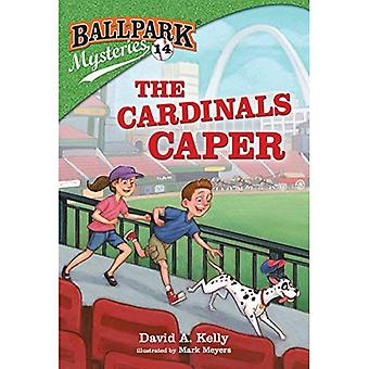 Ballpark Mysteries #14: The� Cardinals Caper (Ballpark Mysteries)