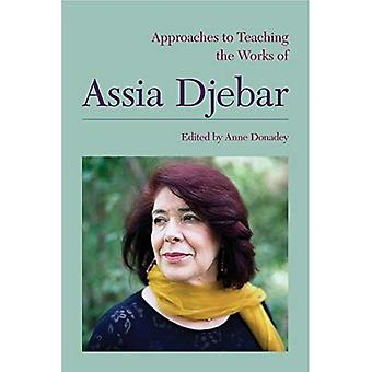 Approaches to Teaching the Works of Assia Djebar (Approaches to Teaching Wolrd Literature)