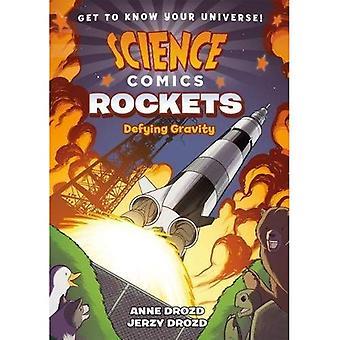 Science Comics: Rockets: Defying Gravity (Science Comics)