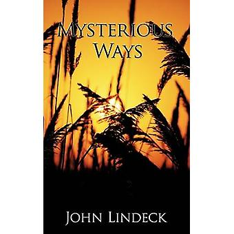 Mysterious Ways by Lindeck & John