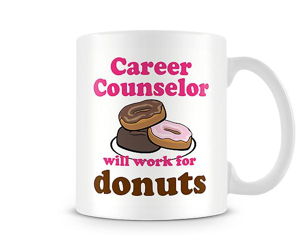 Career Counselor Work For Donuts Mug