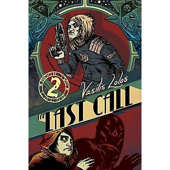 Last Call - Volume 2 by Vasilis Lolos - Vasilis Lolos - 9781620100837