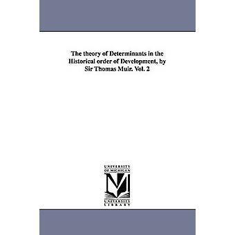 Teorien av determinanter av historiske for utvikling av Sir Thomas Muir. Vol. 2 av Muir & Thomas & Sir