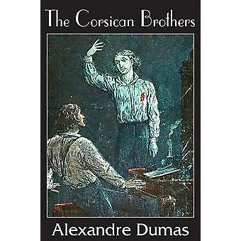 The Corsican Brothers by Dumas & Alexandre