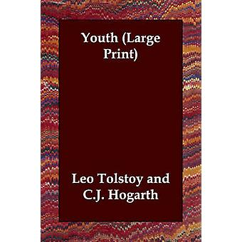 Youth by Tolstoy & Leo Nikolayevich