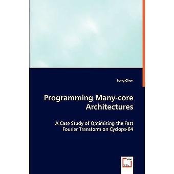 Architetture Manycore da Chen & lungo di programmazione