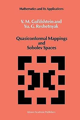 Quasiconformal Mappings and Sobolev Spaces by orshtein & V.M.