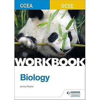CCEA GCSE Biology Workbook by James Napier - 9781510419087 Book
