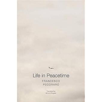 Life in Peacetime