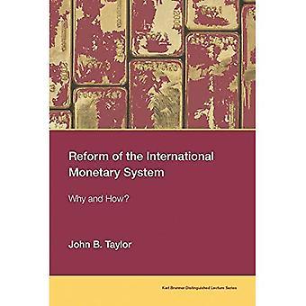 Reforma do sistema monetário internacional: porquê e como? (Série de palestras distintas de Karl Brunner)