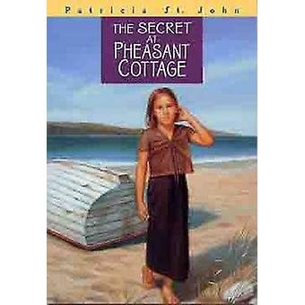 The Secret at Pheasant Cottage by Patricia Mary St John - Mary Mills