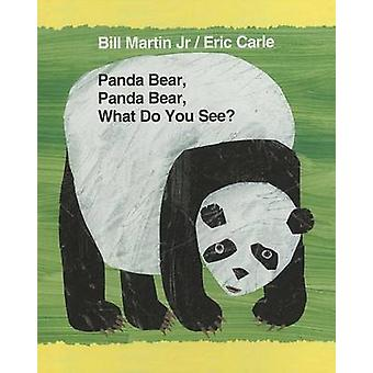 Panda Bear - Panda Bear - What Do You See? by Bill Martin - Eric Carl