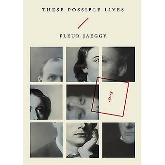 These Possible Lives by Fleur Jaeggy - Minna Proctor - 9780811226875