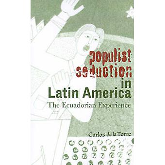 Populist Seduction in Latin America - The Ecuadorian Experience by Car