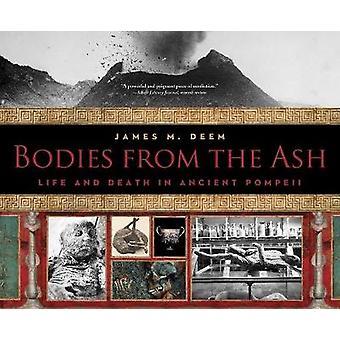 Corps de la cendre-la vie et la mort dans l'ancienne Pompéi par James M. de