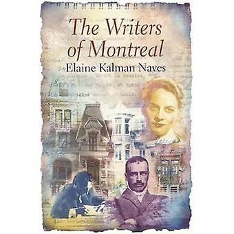 Writers of Montreal by Elaine Kaufman-Naves - 9781550650457 Book