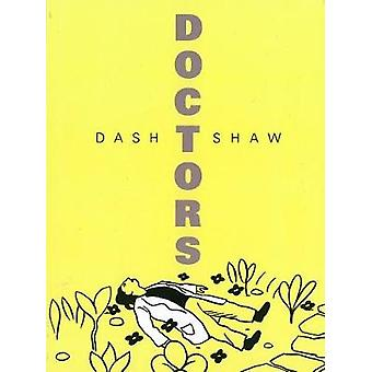Doctors by Dash Shaw - 9781606998038 Book