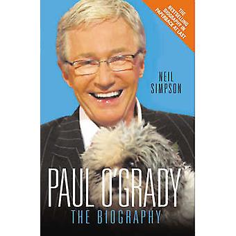 Paul O ' Grady-The Biography by Neil Simpson-9781844545773