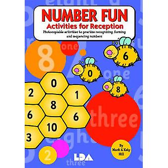 Number Fun - Activities for Key Stage One by Mark Hill - Julie Anderso