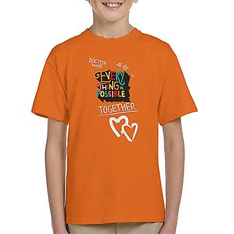 Doctor Who Everything Is Possible Together Kid's T-Shirt