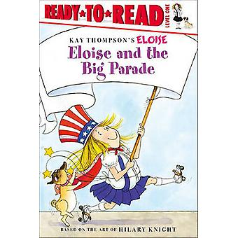 Eloise and the Big Parade by Lisa McClatchy - Tammie Lyon - 978141693