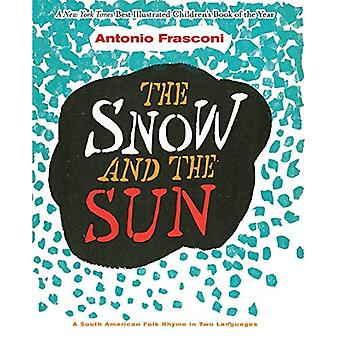 Sneen og solen / La Nieve y el Sol: A sydamerikanske folkemusik RIM på to sprog: A sydamerikanske folkemusik RIM i to sprog