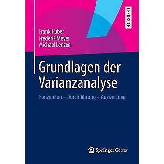 Grundlagen Der Varianzanalyse Konzeption  Durchfuhrung  Auswertung by Huber & Frank