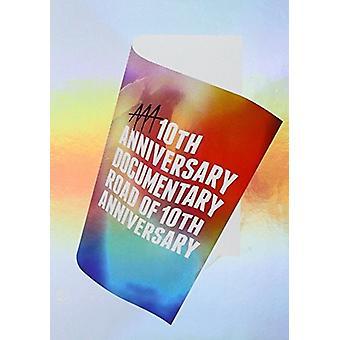 AAA - Aaa 10. Jahrestag Dokumentarfilm: Straße der 10. Jahrestag [DVD] USA Import
