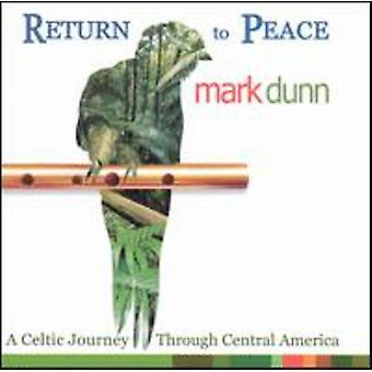 Mark Dunn - Return to Peace [CD] USA import