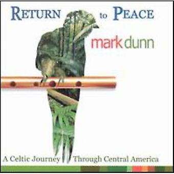 Mark Dunn - powrót do importu USA pokoju [CD]