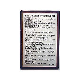 Lake Isle Of Innisfree Gedicht von Yeats geprägt Stahl Zeichen