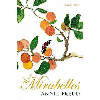 The Mirabelles (Reprints) by Annie Freud - 9780330519076 Book