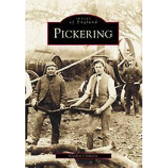 Pickering by Gordon Clitheroe - 9780752416977 Book