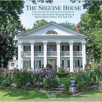 The Seguine House - A 19th-Century Working Estate in 21st-Century New