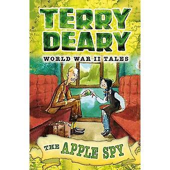 The Apple Spy by Terry Deary - James de la Rue - 9781472916211 Book