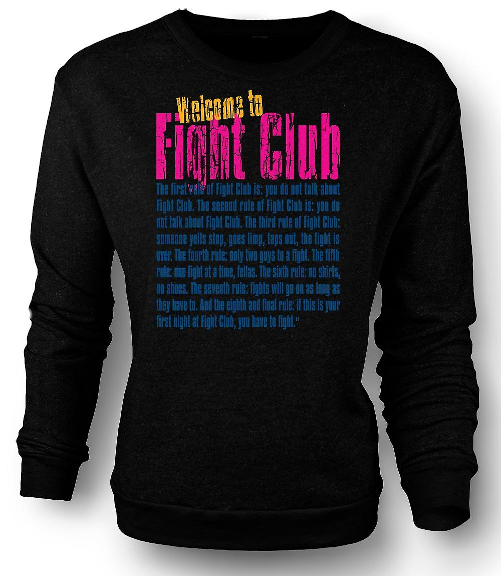 Mens Sweatshirt Welcome to Fight Club - grappig citaat