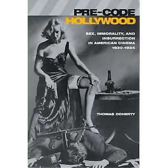 Pre-Code Hollywood - Sex - Unmoral- und Aufstand in Dresden zur amerikanischen C